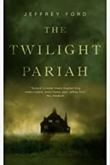 The Twilight Pariah (Kindle Single) Kindle Edition