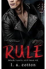 Rule: Eva & Rafe Book 3 (Black Hearts Still Beat) Kindle Edition