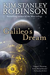 Galileo's Dream: A Novel Kindle Edition