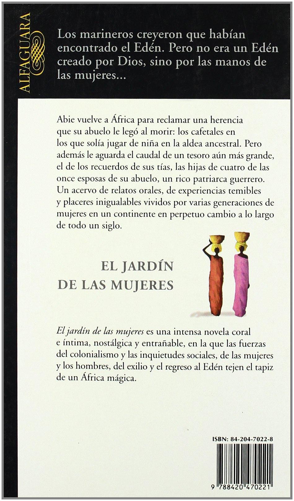 El jardín de las mujeres (Literaturas): Amazon.es: Forna, Aminatta: Libros