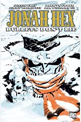 Jonah Hex (2006-2011) Vol. 6: Bullets Don't Lie Kindle Edition