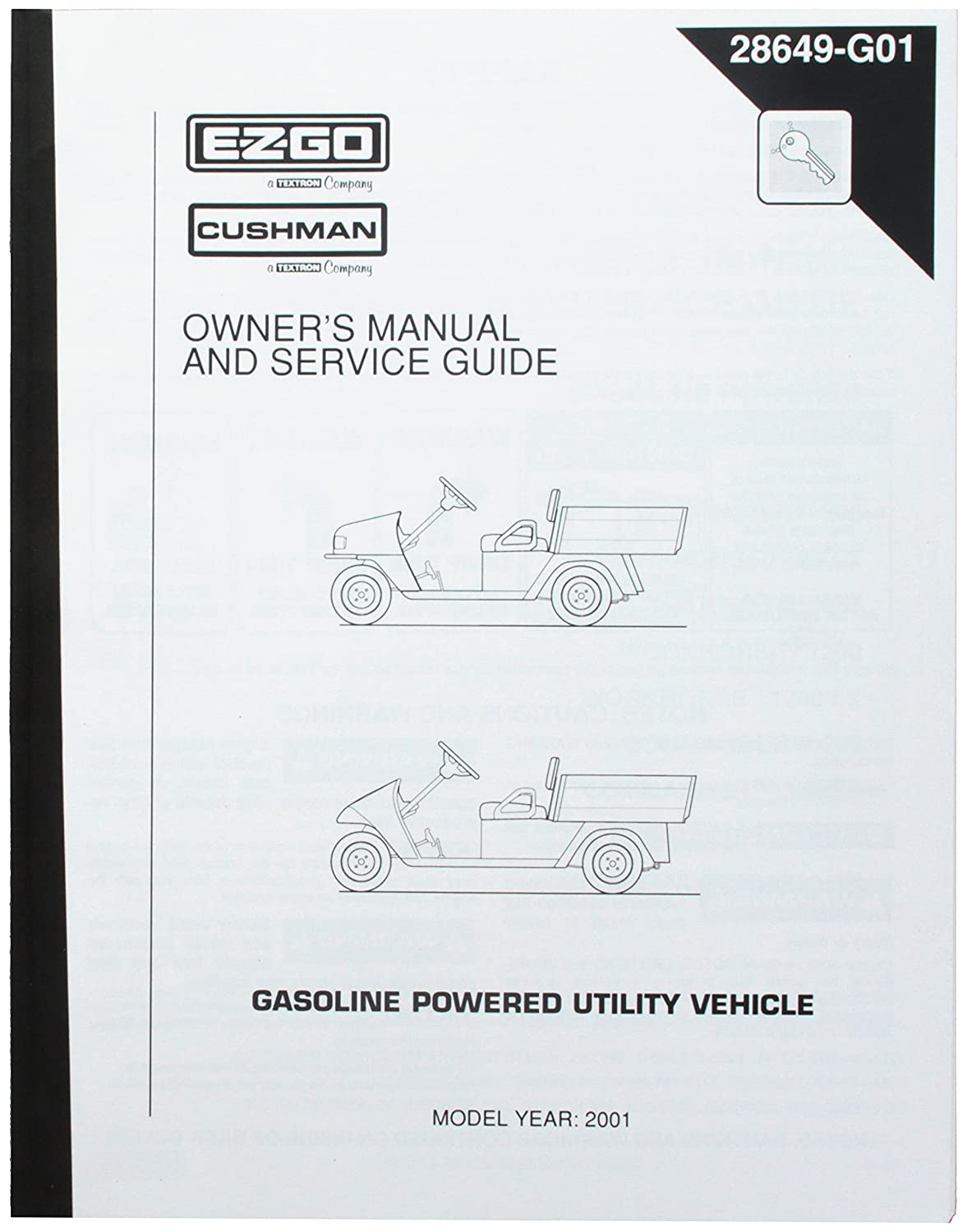 Amazon.com : EZGO 28649G01 2001 Owner's Manual and Service Guide Cushman  Gas Utility Vehicle : Outdoor Decorative Fences : Garden & Outdoor