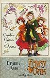 Capitan Grisam e l'amore. Fairy Oak: 4