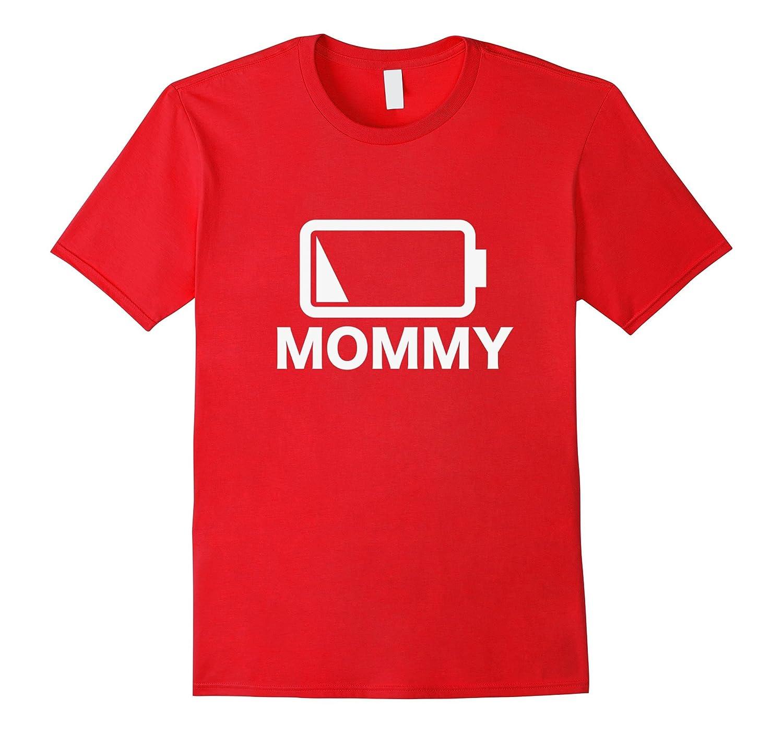 Daughter T-Shirt Mommy Battery Energy T-Shirt-CD