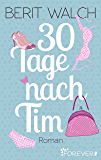 30 Tage nach Tim