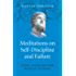 Meditations on Self-Discipline and Failure: Stoic Exercise for Mental Fitness