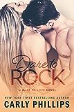 Dare to Rock (Dare to Love Book 5) (English Edition)