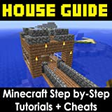 House Guide for Minecraft: Building Houses, Ideas, Cheats