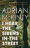 I Hear the Sirens in the Street: A Detective Sean Duffy Novel (The Sean Duffy Series)