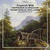 Witt, Löwenstein : Musique de chambre pour vents et cordes. Consortium Classicum.