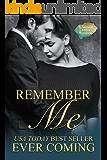 Remember Me: A Second Chance Romance