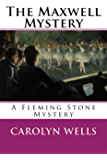 The Maxwell Mystery  : A Fleming Stone Mystery