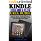 KINDLE FIRE HD 8 PLUS USER GUIDE: The Pictorial User Manual For Beginners And Seniors To Operate And Navigate All-New…