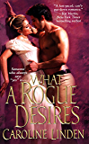 What A Rogue Desires (The Reece Family Trilogy)