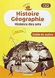 Histoire géographie, histoire des arts CE2 : Guide du maître