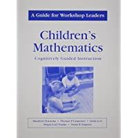 Childrens Mathematics/A Guide for Workshop Leaders