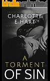 A Torment Of SIn: A Dark Romance (Truth And Lies Book 2)