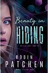 Beauty in Hiding: Beauty in Flight Serial Book 2 (Nutfield Saga 6) Kindle Edition