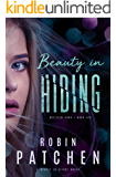 Beauty in Hiding: Beauty in Flight Serial Book 2 (Nutfield Saga 6)