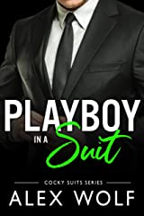 Playboy in a Suit: (Cocky Suits Book 2) Kindle Edition