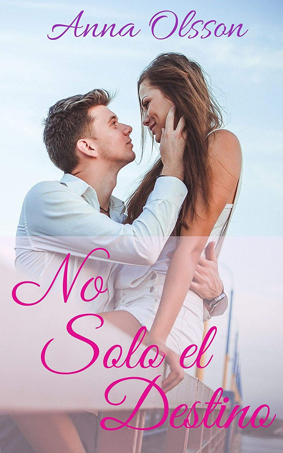 No Solo el Destino: Novela Romántica eBook: Olsson, Anna: Amazon ...