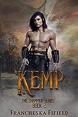 Kemp: an epic fantasy adventure (Champion Book 2) Kindle Edition