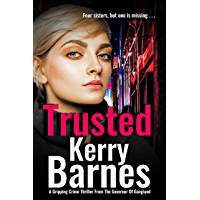 Trusted: A gripping, edge-of-your-seat, gangland thriller.