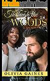 Through the Woods: A Novella (Love Thy Neighbor Book 1)
