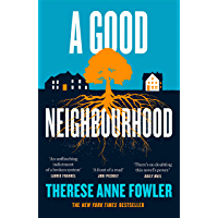 A Good Neighbourhood: The powerful New York Times bestseller about star-crossed love... (English Edition)