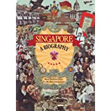 Singapore: A Biography (EDITIONS DIDIER)