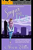 Sugar and Ice (Rinkside in the Rockies Series Book 1)
