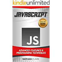 JavaScript: Advanced Features and Programming Techniques (Step-By-Step JavaScript Book 3) (English Edition)