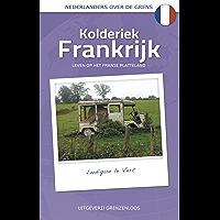 Kolderiek Frankrijk (Nederlanders over de grens)