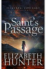 Saint's Passage (Elemental Covenant Book 1) Kindle Edition