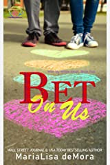 Bet On Us (With My Whole Heart Book 2) Kindle Edition