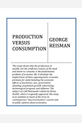 Production Versus Consumption Kindle Edition
