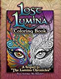 "Lost Lumina Coloring Book: A Sequel to ""The Lumina Chronicles"""