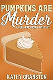 Pumpkins are Murder (Bee's Bakehouse Mysteries Book 8)