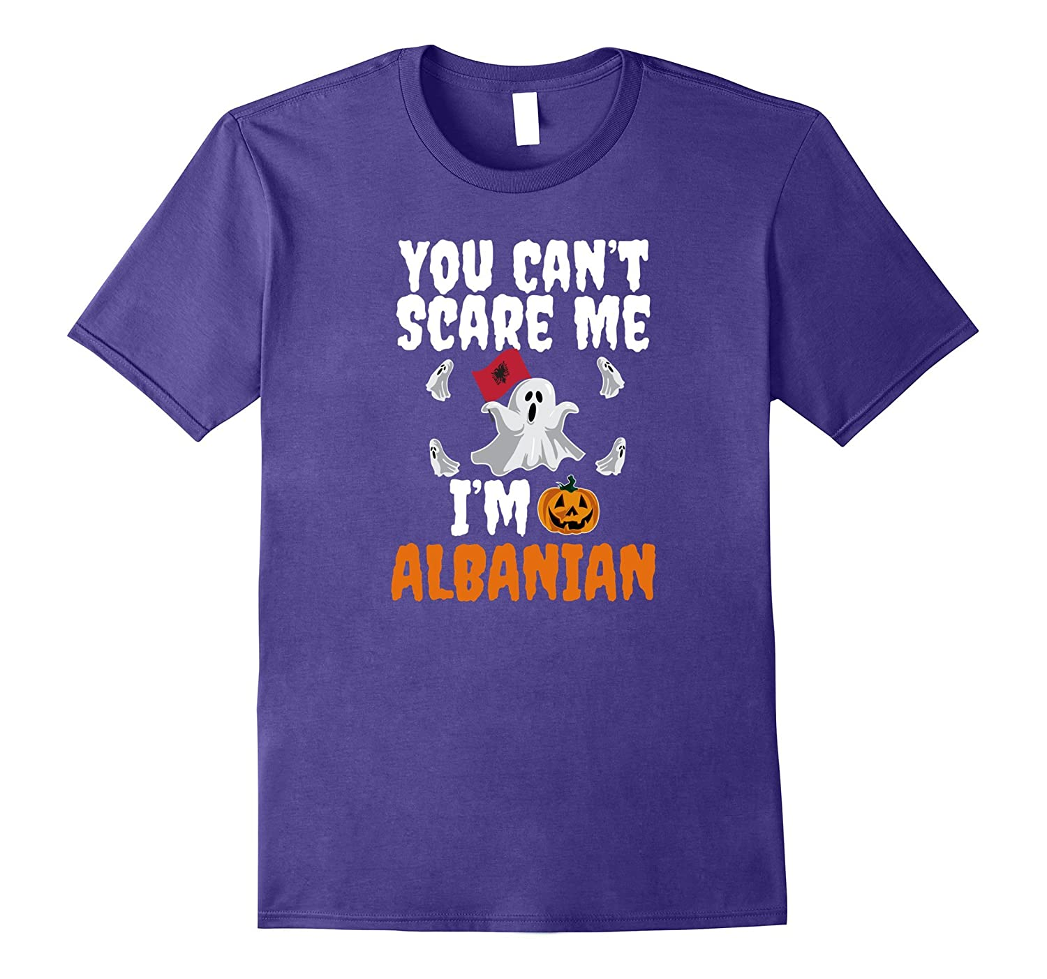 Can't Scare Me I'm Albanian Funny Scary T-shirt Halloween-FL