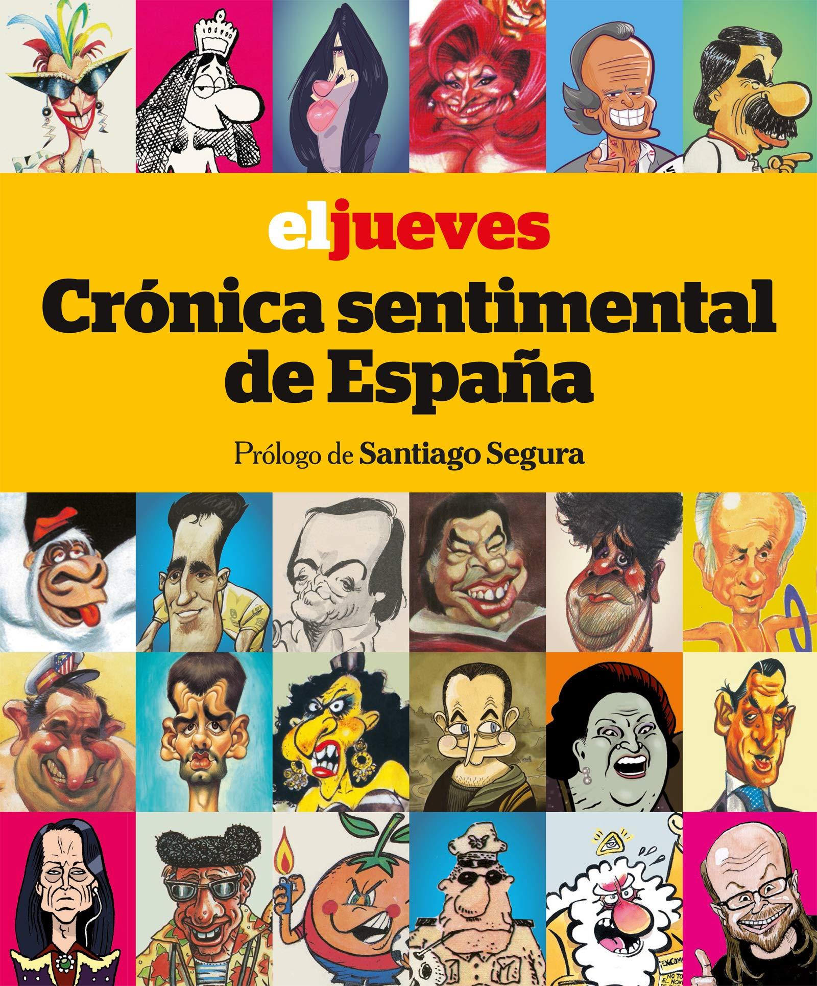 El Jueves. Crónica sentimental de España OTROS NO FICCIÓN: Amazon ...