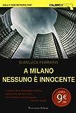 A Milano nessuno è innocente