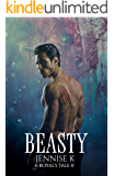Beasty (A Royal's Tale Book 2)