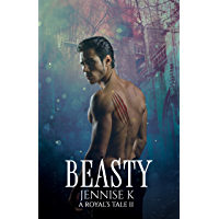 Beasty (A Royal's Tale Book 2) (English Edition)