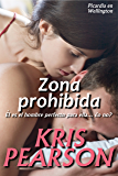 Zona prohibida (Picardia en Wellington nº 2) (Spanish Edition)