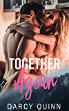 Together Again: A second chance romantic suspense.