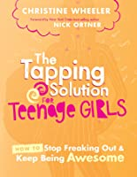 The Tapping Solution For Teenage Girls (English
