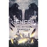 GÉNESIS: Una navidad Demonials (Spanish Edition)
