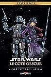 Star Wars - Le Côté obscur T01 (réédition)