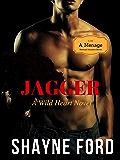 JAGGER: A Wild Heart Novel (WILD HEART SERIES Book 1)
