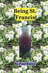 Being St. Francis Paperback